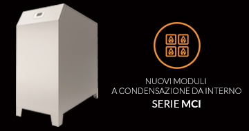 Nuovi moduli termici a condensazione da Interno Serie MCI